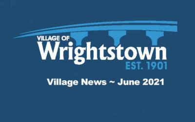 Wrightstown Village News ~ June 2021