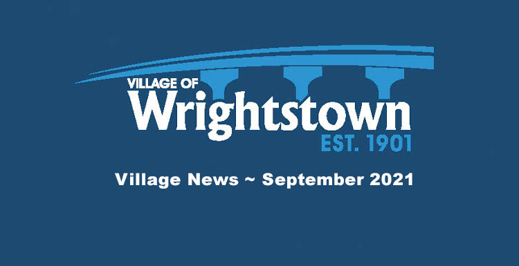 Wrightstown Village News ~ September 2021